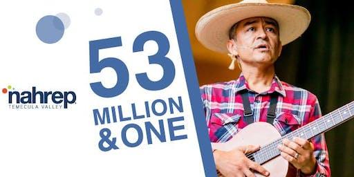 NAHREP Temecula Valley: 53 Million and 1