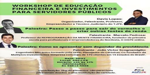 Workshop de Educação Financeira e Investimentos para Servidores Públicos