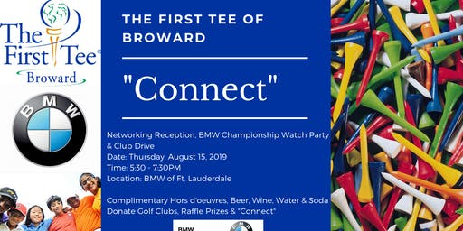 The First Tee of Broward Connect, Watch Party & Club Drive