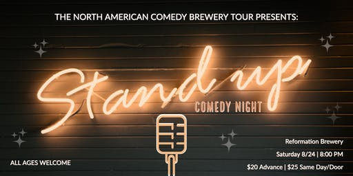 The North American Comedy Brewery Tour at Reformation Brewery (All Ages!)