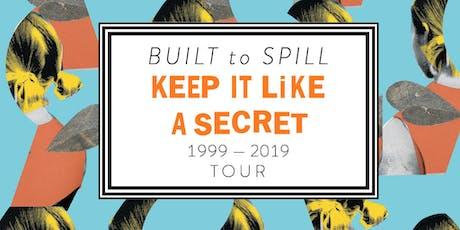 Built To Spill - Keep It Like a Secret Tour, Slam Dunk, The Hand tickets