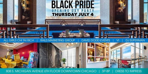 Black & Proud as F*ck: Chicago Black Pride 2019 Opening Day Party
