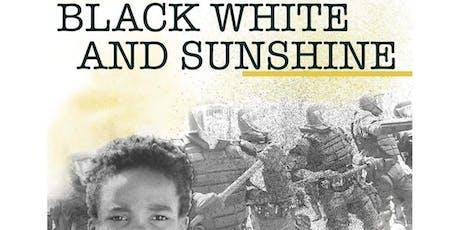 The She's Happy Foundation presents ... BLACK, WHITE & SUNSHINE  tickets