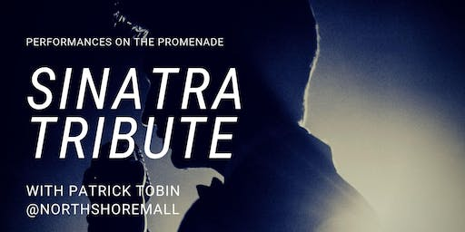 An Evening with Sinatra! At the Promenade at the Northshore Mall