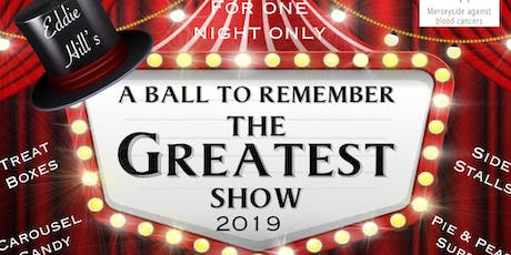 The Greatest Show Charity Gala 2019 tickets
