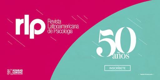 Conmemoración de los 50 años de la Revista Latinoamericana de Psicología