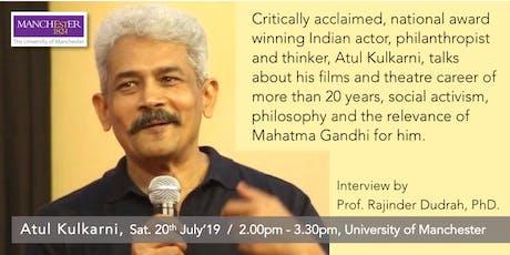 Atul Kulkarni at University of Manchester tickets