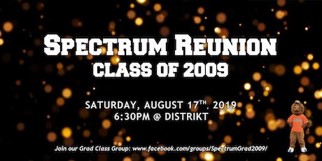 Spectrum Class of 2009 Reunion tickets