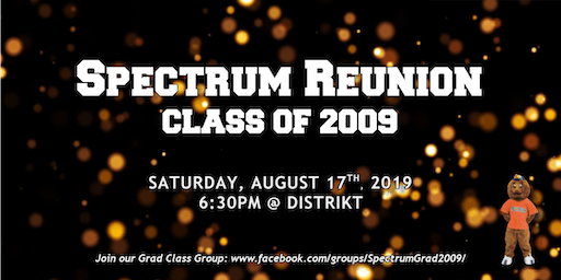 Spectrum Class of 2009 Reunion