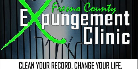Fresno Clean Slate FREE Expungement Clinic tickets
