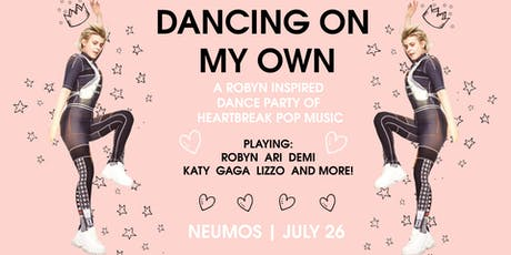 Dancing on my Own - Robyn Inspired Dance Party! tickets