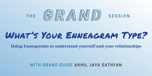 The Grand Session: What's your Enneagram Type?