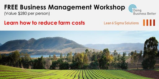 Free Business Management workshop for Growers, Owners and Managers of Farms
