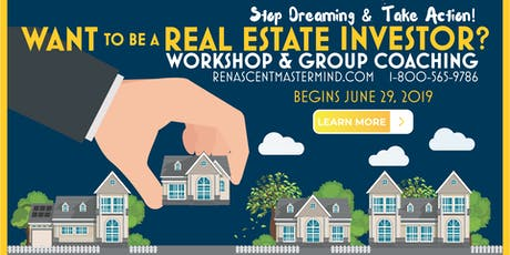 Real Estate Investing Workshops & Group Coaching with Renascent Mastermind tickets