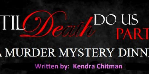 Murder Mystery Til Death Do Us Part