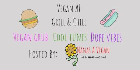 Vegan AF Grill & Chill tickets