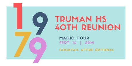 Truman High School '79 40th ReUnion tickets