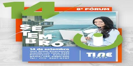8º FORUM DE TECNOLOGIA - TI NE (Salvador -BA) ingressos