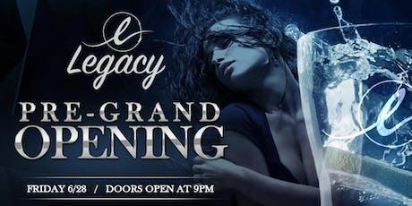 LEGACY NIGHTCLUB Soft-Opening (formerly Envy) tickets