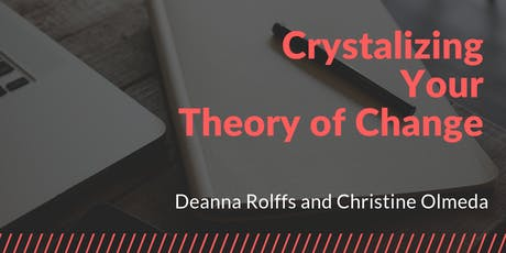 Crystalize Your Theory of Change tickets