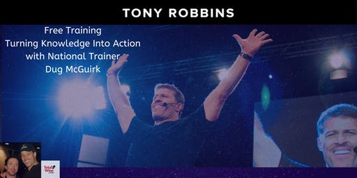 Tony Robbins Preview event - Turning Knowledge into Action!  Boynton Beach