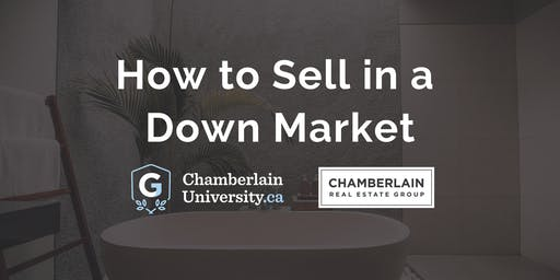 How to Sell in a Down Market