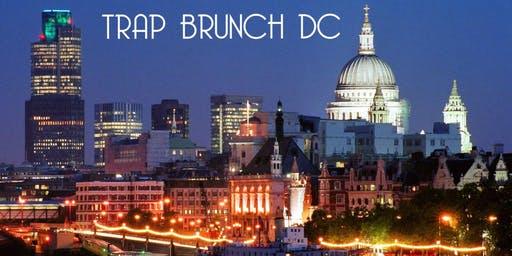 Trap Brunch DC @ The Caged Bird (by Smokin' Aces)