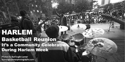 Harlem Basketball Reunion (Celebrating the History of Harlem Sport) Health Resource Fair, Fashion Show & Concert
