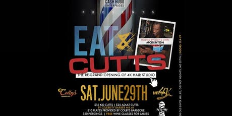 Eat & Cutts 4K Hair Studio Re-Grand Opening tickets