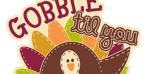 2019 Gobble Til You Wobble 1M, 5K, 10K, 13.1, 26.2 - Lansing