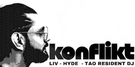 FREE GUEST LIST for LIV - Hyde - Tao Resident DJ KONFLIKT at Best Dance Club Of 2017/2018 tickets