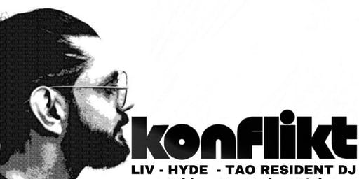 FREE GUEST LIST for LIV - Hyde - Tao Resident DJ KONFLIKT at Best Dance Club Of 2017/2018
