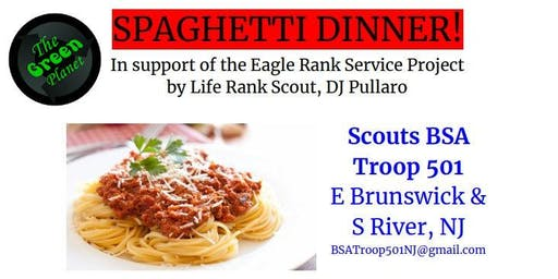THE GREEN PLANET at BOY SCOUTS TROOP 501 FUNDRAISER SPAGHETTI DINNER!