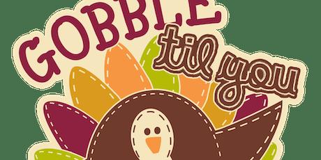 2019 Gobble Til You Wobble 1M, 5K, 10K, 13.1, 26.2 - Olympia tickets