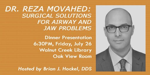 Dr. Reza Movahed: Surgical Solutions for Airway and Jaw Problems