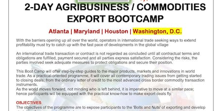 2-Day Agribusiness &  Commodities Exports Boot Camp Washington DC. June 27-28, 2019 tickets