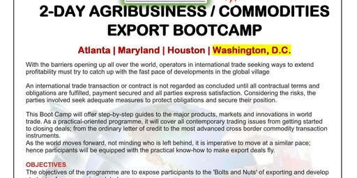 2-Day Agribusiness &  Commodities Exports Boot Camp Washington DC. June 27-28, 2019