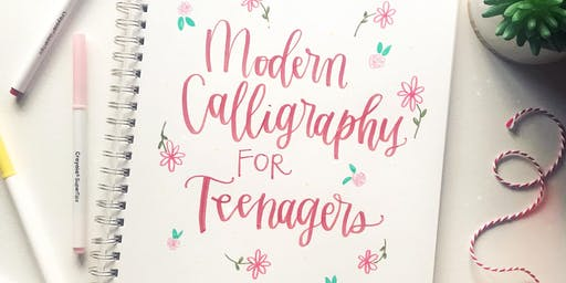 Modern Calligraphy for Teenagers