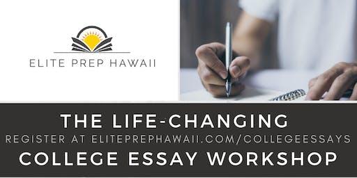 Life-Changing College Essay Workshops