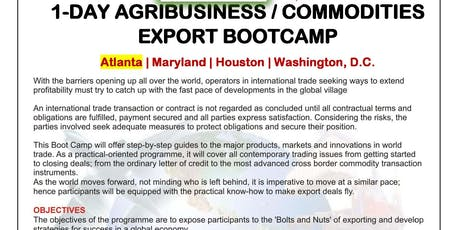 1-Day Agribusiness &  Commodities Exports Boot Camp Bowie, Maryland -06-30-2019 tickets