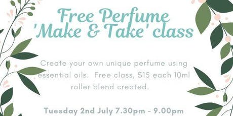 Perfume 'Make & Take' class tickets