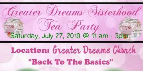 Greater Dreams Sisterhood Tea Party tickets