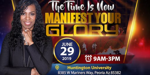 The Time Is Now, Manifest Your Glory!
