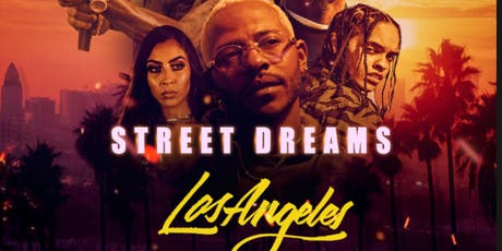 Street Dreams Los Angeles Movie release Party @ W Hotel Hollywood tickets