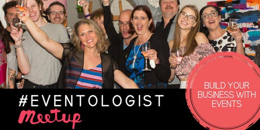 #Eventologists Meetup - July 2019