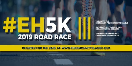 "2019 East Haven Community Classic 5K Road Race and ""Almost a Mile"" Fun Run tickets"