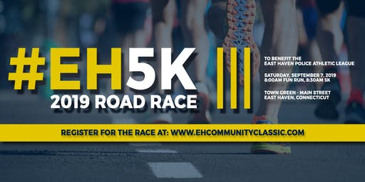 "2019 East Haven Community Classic 5K Road Race and ""Almost a Mile"" Fun Run"