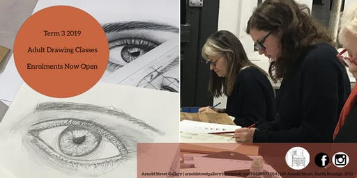 Adult Drawing Class  - Term 3 Enrolments Now Open