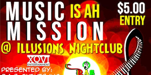 Music is ah Mission