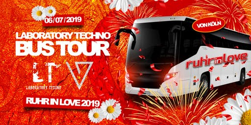 Bustour / Ruhr in Love 2019 !! Laboratory Techno